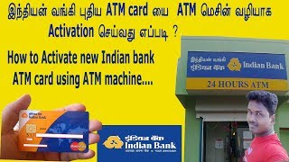 New indian bank atm card activation in ATM Machine tamil Tech and Technics