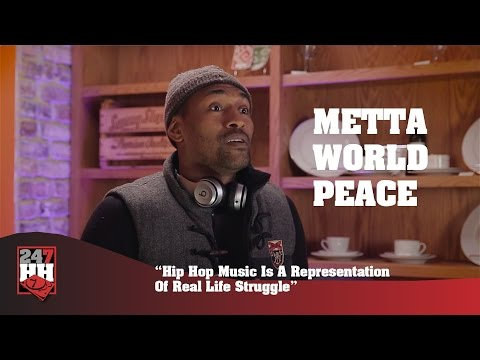 Metta World Peace - Hip Hop Music Is A Representation Of Real Life Struggle (247HH Exclusive)