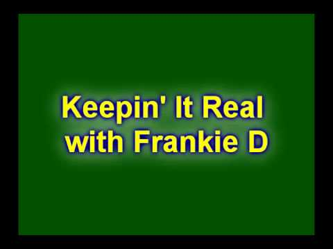 Keepin' It Real with Frankie D: First Trip to Italy: Radio #6
