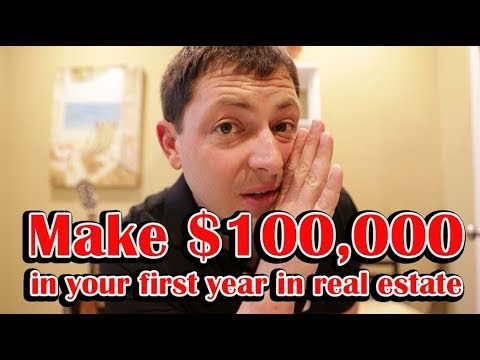 How to make $100,000 in your first year in Real Estate