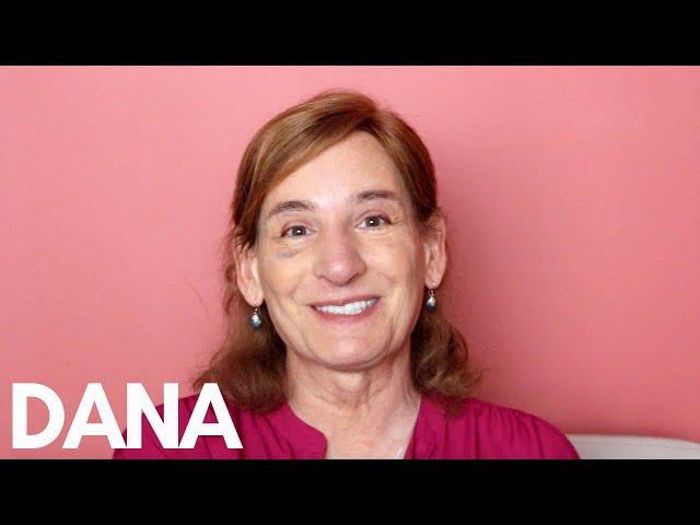 Patient Testimony - Dana