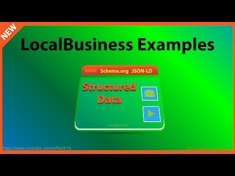 Structured Data Examples for Google - LocalBusiness Markup
