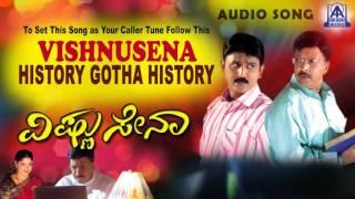 vishnusena history gotha history audio song i vishnuvardan ramesh gurlin chopra i akash audio