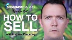 How To Sell With Matthew Kimberley