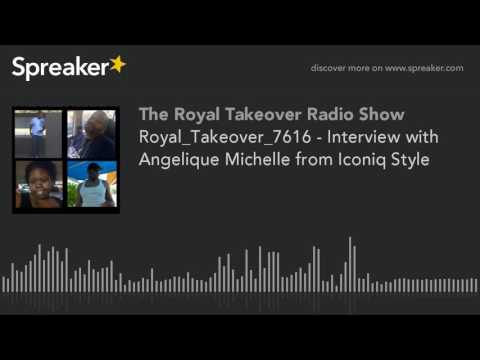 Royal_Takeover_7616 - Interview with Angelique Michelle from Iconiq Style (part 4 of 5, made with Sp