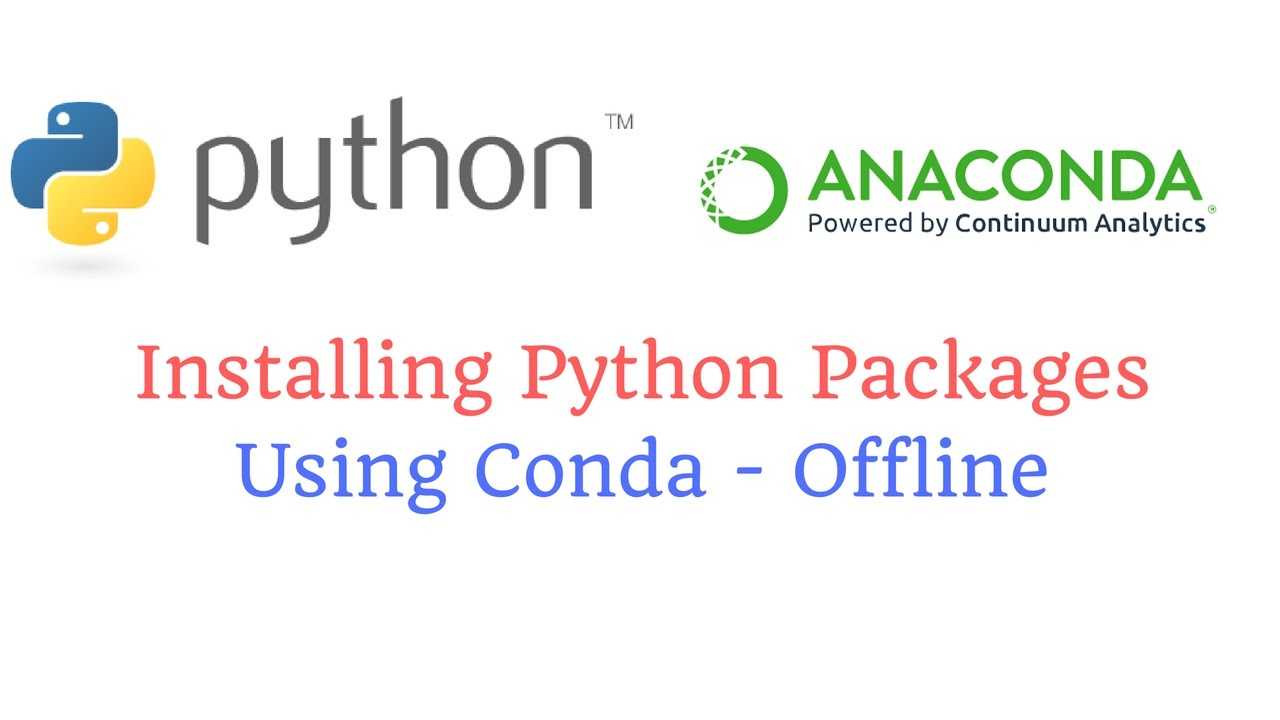 Installing Python Packages Using conda - Offline