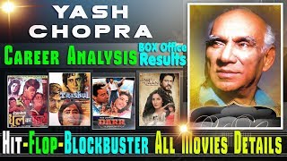Director Yash Chopra Box Office Collection Analysis Hit and Flop Blockbuster All Movies List.