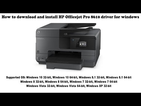 How To Download And Install HP Officejet Pro 8610 Driver Windows 10, 8 1, 8, 7, Vista, XP