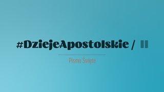 Dzieje Apostolskie   Rozdział 2