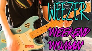 Weezer - Weekend Woman Guitar Cover 1080P
