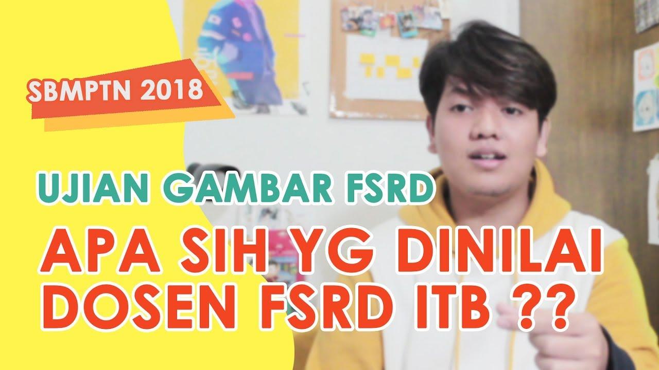 BOCORAN PENILAIAN TES GAMBAR FSRD ITB Tips & Trik Ujian Keterampilan Gambar SBMPTN 2018