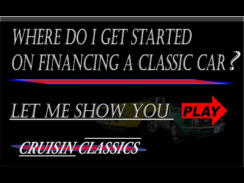 How to finance a classic car at Cruisin Classics