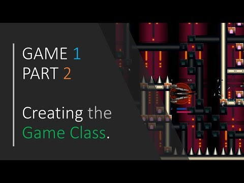[-c++-&-sfml---simple-2d-games-]---game-1-/-part-2---creating-the-game-class.