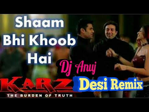 Shaam bhi khub hai Dj mix old hindi romantic song best high quality dj song dj Anuj