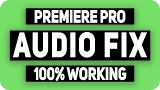 How To Fix Audio Problem in Adobe Premiere Pro CC