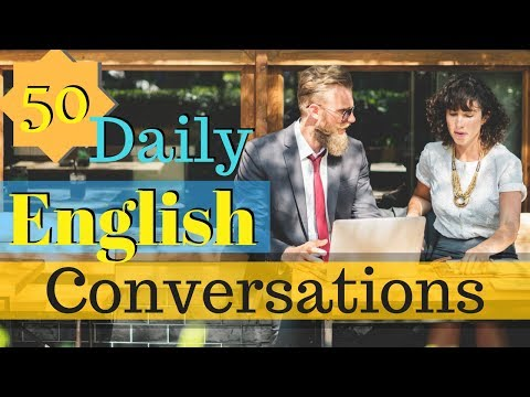 50 Daily English Conversations 😀 Learn to speak English Flue