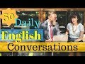 50 Daily English Conversations 😀 Learn to speak English Fluently Basic English Conversation 👍