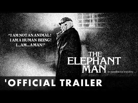 The Elephant Man trailers