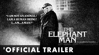 THE ELEPHANT MAN - Official Trailer - Directed by David Lynch