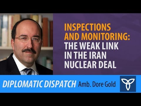Inspections and Monitoring: The Weak Link in the Iran Nuclear Deal