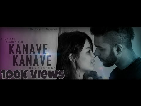 Kanave Kanave Boomerangx A Fan Made Video