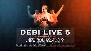 DEBI LIVE-5 || SALAAM ZINDAGI||FULL LIVE SHOW 2013
