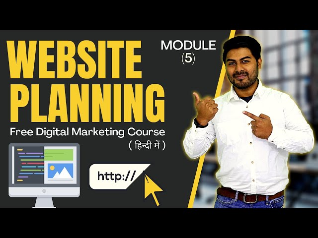 How To Do Website Planning  | Module 5 | Free Digital Marketing Course in Hindi