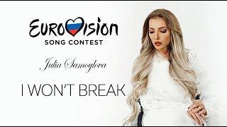 Смотреть клип Юлия Самойлова - I Won't Break
