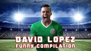 David Lopez Funny Compilation | David Lopez