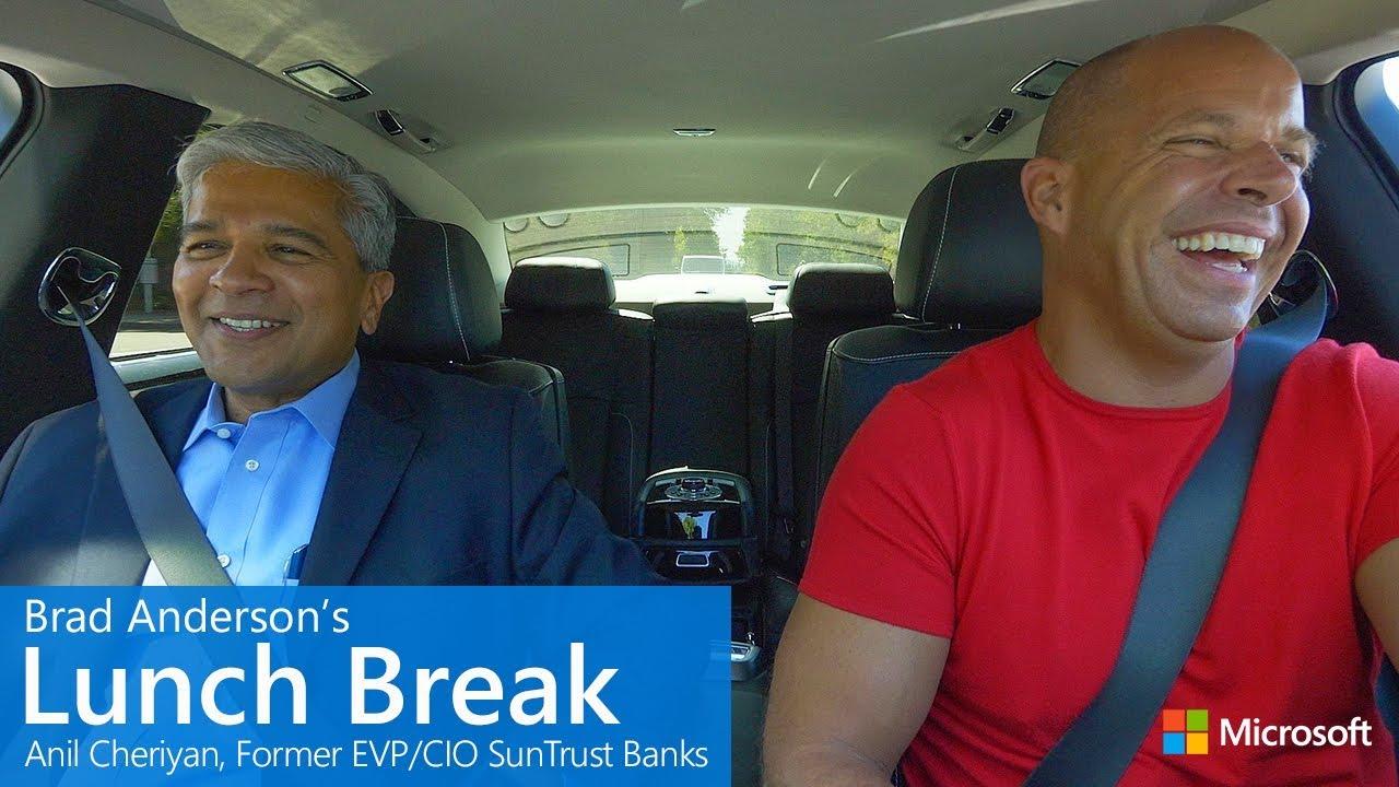 Brad Anderson's Lunch Break / s9 e3 / Anil Cheriyan, EVP/CIO, SunTrust Banks