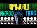 Android Tiers! Rimworld Beta 18 Mod Showcase