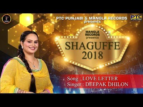 Love Letter || Deepak Dhillon || Shaguffe 2018 || Mangla Records || Latest Punjabi Songs 2018