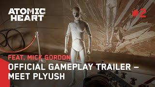 Atomic Heart 4K Next Gen Gameplay: Meet Plyush (Featuring Mick Gordon)