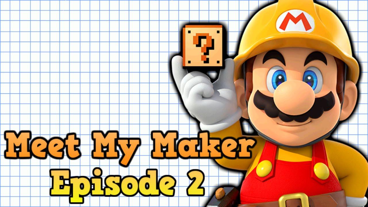 meet my maker