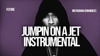 Future  Jumpin On a Jet  Instrumental Prod  by Dices  FREE DL Video