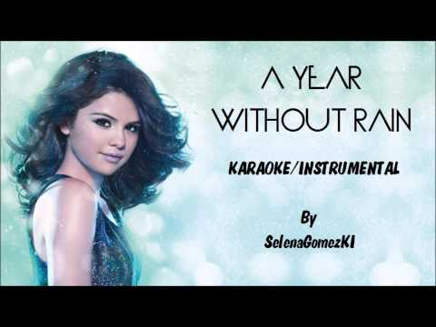 Selena Gomez - A Year Without Rain Karaoke / Instrumental with lyrics on screen