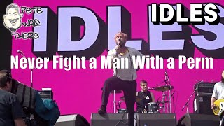 IDLES - Never Fight a Man With a Perm (ACL Music Fest, Austin, TX 10/13/2019) HD