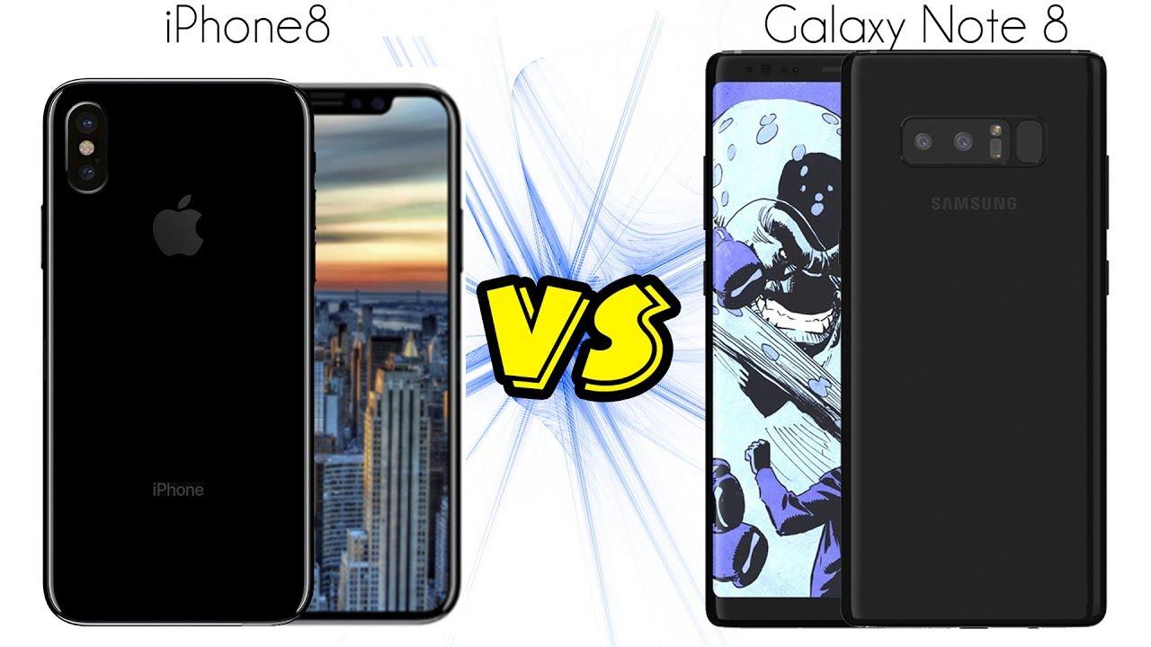 Apple iPhone 8 VS Samsung Galaxy Note 8 - YouTube