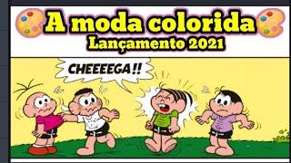 Lançamento 2021-Turma da Mônica -🎨A moda colorida 🎨 #Shorts