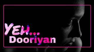Sad Song 😔| Ye Dooriyan | New WhatsApp Status Video