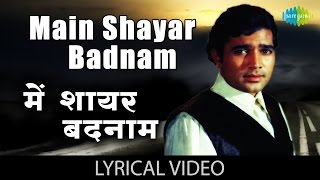 Main Shayar Badnaam with lyrics   मैं शायर बदनाम गाने के बोल   Namak Haraam   Rajesh Khanna, Rekha