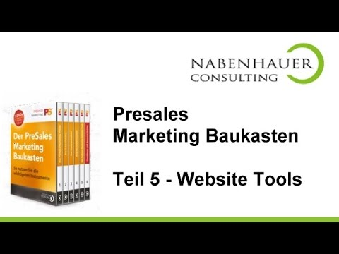 PreSales Marketing Baukasten - Teil 5: Die PreSales Marketing Website Tools