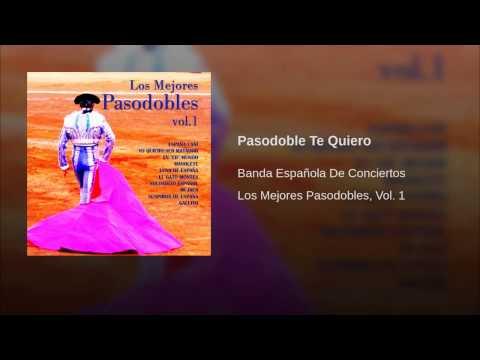 Banda Española de Conciertos - Pasodoble Te Quiero (Instrumental)