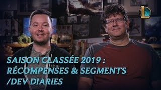 Mode classé 2019 : récompenses et segments | /dev diary - League of Legends
