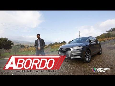 Audi Q7 2017 - Prueba A Bordo [Full]