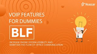 VoIP Features for Dummies - BLF (Busy Lamp Field)   IP Phone Colored Indicator 2020