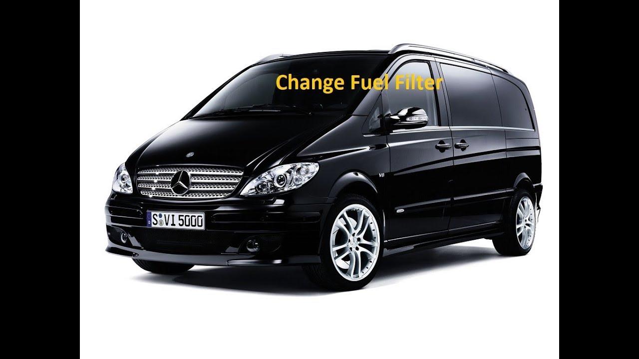 Mercedes W639 Vito Van Viano Fuel Filter Change Youtube Replacement