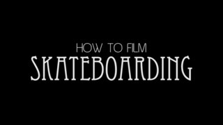 HOW TO FILM SKATEBOARDING - SHOOTING FISHEYE ON STAIRS