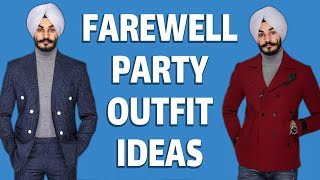 FAREWELL PARTY OUTFIT IDEAS