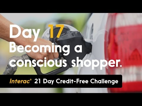 Day 17: Becoming a conscious shopper | INTERAC 21 Day Credit-Free Challenge